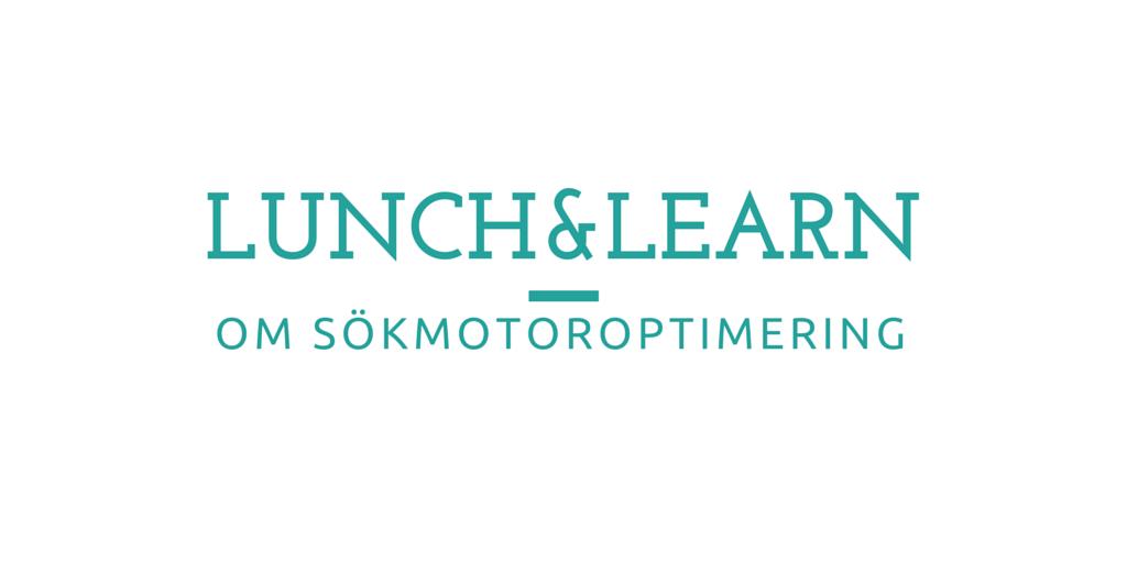Lunch and Learn om sökmotoroptimering